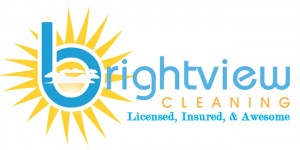 Brightview cleaning Licensed insured and awesome
