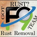 Rust Removal F9 Brightview Cleaning, LLC Authorized Applicator